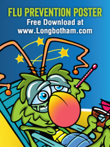 Download a Free Flu Prevention Poster at www.Longbotham.com